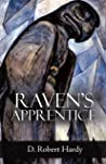 Raven's Apprentice by D Robert Hardy