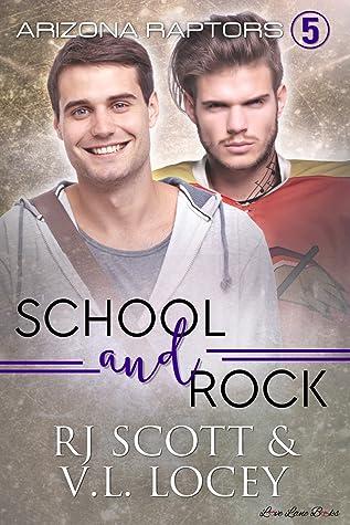 School and Rock by R.J. Scott