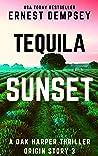 Tequila Sunset (Relic Runner Origin Story #3)