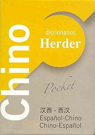 Diccionario POCKET Chino: Español-Chino / Chino-Español (Diccionarios Herder) (Spanish and Chinese Edition)