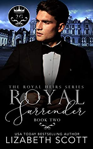 Royal Surrender (The Royal Heirs, #2)
