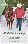 Mistletoe Cowboy: A Clean Romance