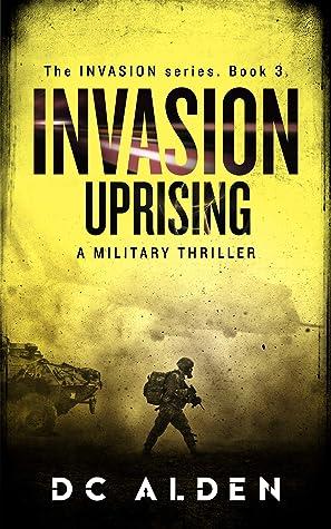 INVASION: UPRISING (The Invasion Series Book 3)