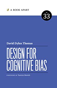 Design for Cognitive Bias (A Book Apart, #33)