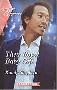 Their Royal Baby Gift (Christmas at the Harrington Park Hotel, #2)