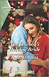 The Cowboy's Holiday Bride: A Clean Romance