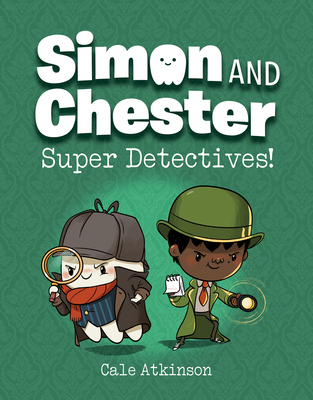 Super Detectives by Cale Atkinson