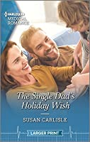 The Single Dad's Holiday Wish