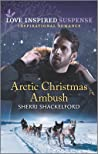 Arctic Christmas Ambush by Sherri Shackelford