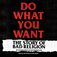 Do What You Want: The Story of Bad Religion