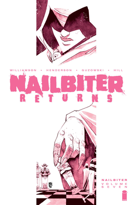 Nailbiter, Vol. 7: Nailbiter Returns