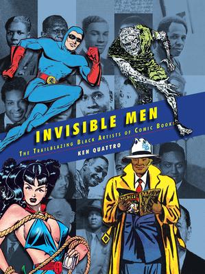 Invisible Men by Ken Quattro