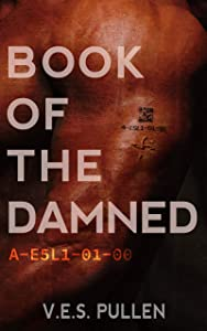 Book of the Damned: A-E5L1-01-00 (The JAK2 Cycle, #2)