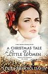 A Christmas Tale for Little Women: A Miss Adelaide Christmas Novella