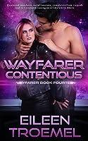 Wayfarer Contentious