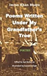 Poems written under my grandfather's tree by Imrankhan Bhayo