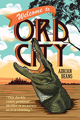 Cover of the book, Welcome to Ord City by Adrian Deans