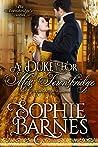 A Duke for Miss Townsbridge by Sophie Barnes