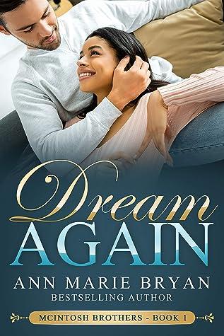 Dream Again (McIntosh Brothers, #1)