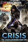 Crisis: The Omega Superhero Book Five (Omega Superhero Series 5)