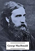 The Complete Works of George MacDonald