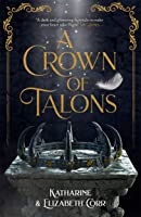 A Crown of Talons (A Throne of Swans, #2)