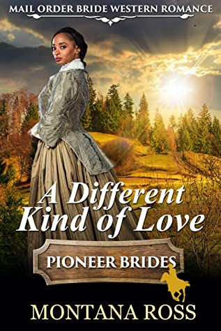 A Different Kind of Love: Clean Historical Western Romance