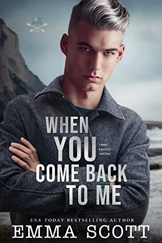 When You Come Back to Me (Lost Boys, #2)