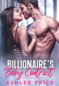 Billionaire's Baby Contract (Hawthorne Brothers #1)