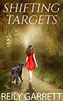 Shifting Targets: (Novella) (Moonlight And Murder)