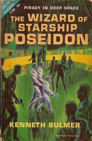The Wizard of Starship Poseidon by Kenneth Bulmer