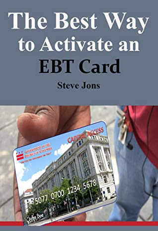 The Best Way to Activate an EBT Card