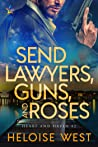 Send Lawyers, Guns, and Roses (Heart and Haven, #2)