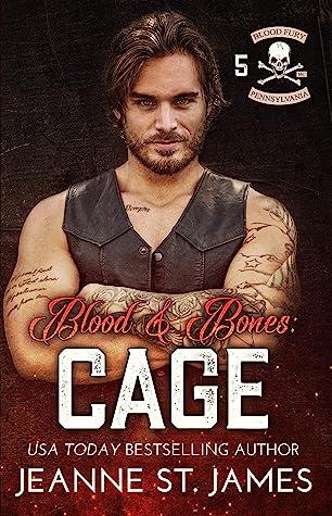 Blood & Bones: Cage (Blood Fury MC, #5)