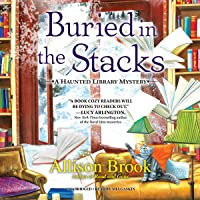 Buried in the Stacks (The Haunted Library Mysteries, #3)