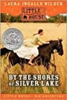 By the Shores of Silver Lake (Little House #5)
