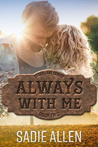 Always With Me (Cedar Lake, #2)