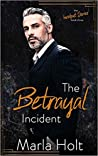 The Betrayal Incident (Incident, #3)