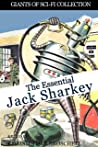 The Essential Jack Sharkey (Giants of Sci-Fi Collection Book 10)