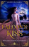 Falcon's Kiss (Princesses of Selmy Island #1)