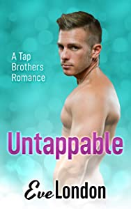 Untappable (Tap Brothers, #1)