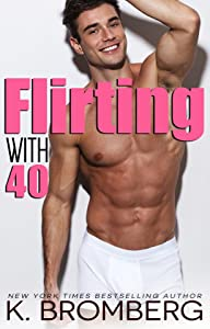 Flirting with 40