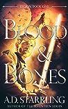 Blood and Bones (Legion, #1)