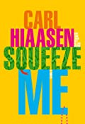 Squeeze Me (Skink #8)