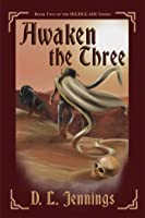 Awaken the Three: Book Two of the HIGHGLADE Series