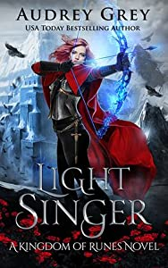 Light Singer (Kingdom of Runes, #4)