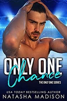 Only One Chance (Only One, #2)