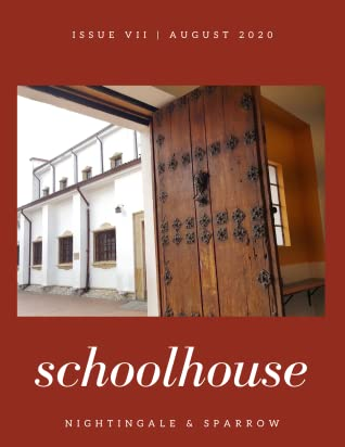 schoolhouse (Nightingale & Sparrow, issue no. VII)