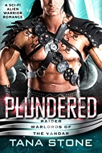 Plundered (Raider Warlords of the Vandar #2)