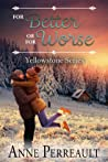 For Better or For Worse (Book 2, Yellowstone series)